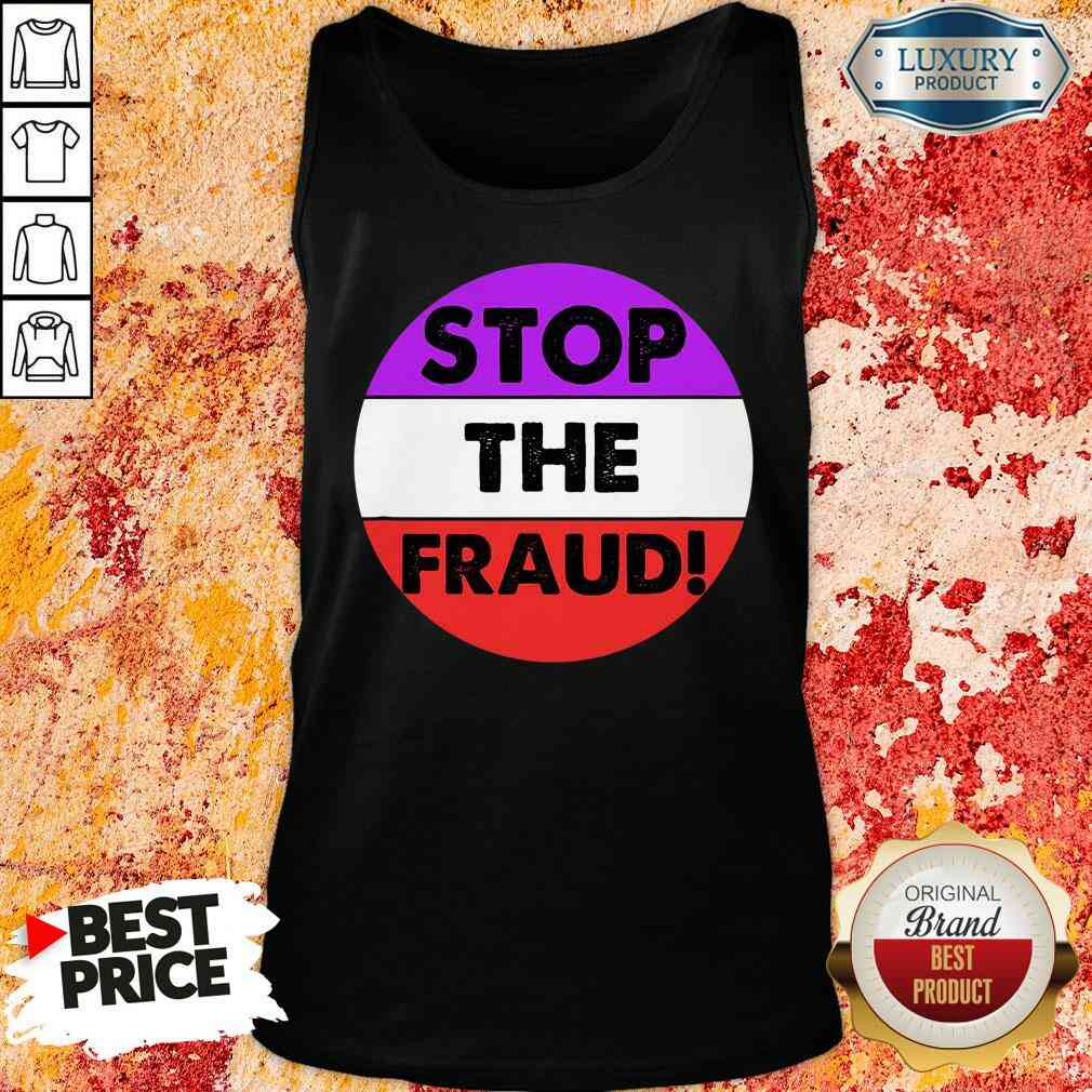 Pretty Stop The Fraud Presidential Election 2020 Tank Top-Design By Soyatees.com