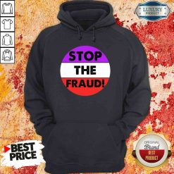 Pretty Stop The Fraud Presidential Election 2020 Hoodie-Design By Soyatees.com