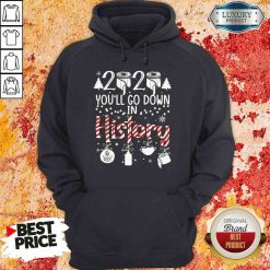Top 2020 You'Ll Go Down In History Christmas Mask Hoodie-Design By Soyatees.com