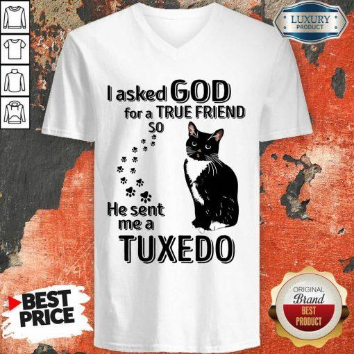 Black Cat I Asked God For A True Friend So He Sent Me A Tuxedo V-neck-Design By Soyatees.com