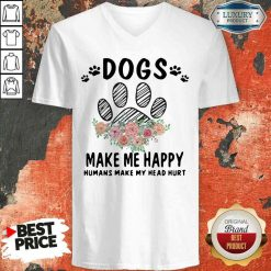 Top Dogs Make Me Happy Humans Make My Head V-neck-Design By Soyatees.com