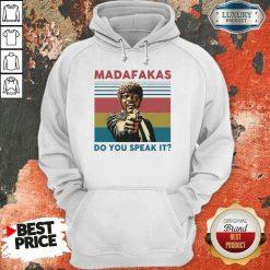 Top Madafakas Do You Speak It Vintage Retro Hoodie-Design By Soyatees.com