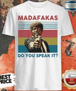 Top Madafakas Do You Speak It Vintage Retro Shirt-Design By Soyatees.com
