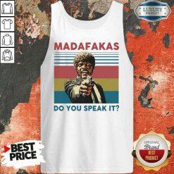 Top Madafakas Do You Speak It Vintage Retro Tank Top-Design By Soyatees.com