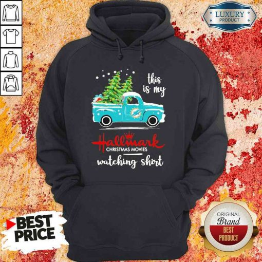 Top Miami Dolphins This Is My Hallmark Christmas Movies Watching Hoodie-Design By Soyatees.com