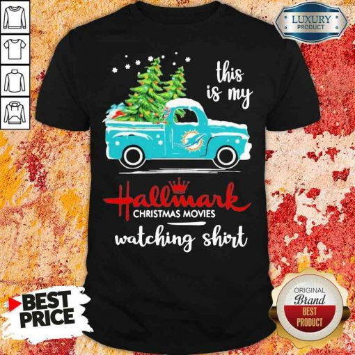Top Miami Dolphins This Is My Hallmark Christmas Movies Watching Shirt-Design By Soyatees.com