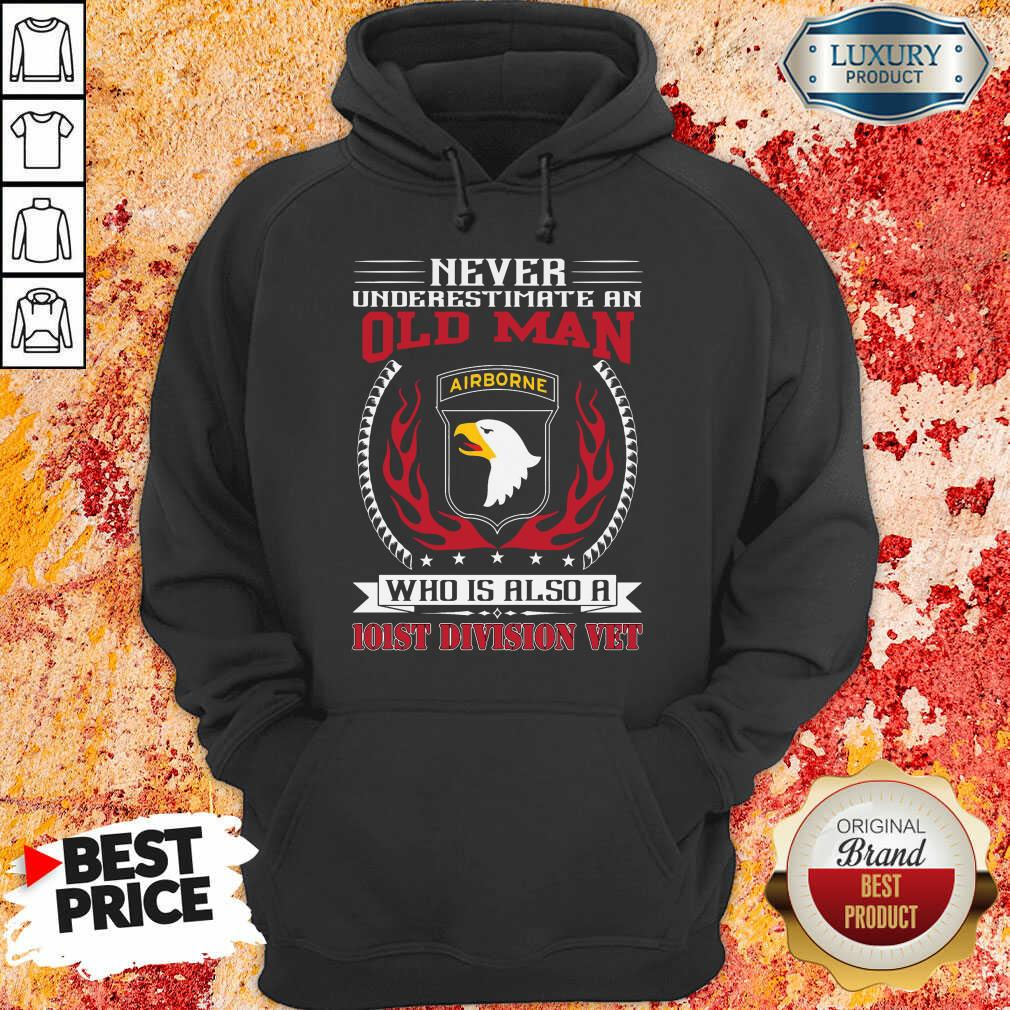 Never Underestimate An Old Man Who Is Also A 101St Division Vet Hoodie-Design By Soyatees.com
