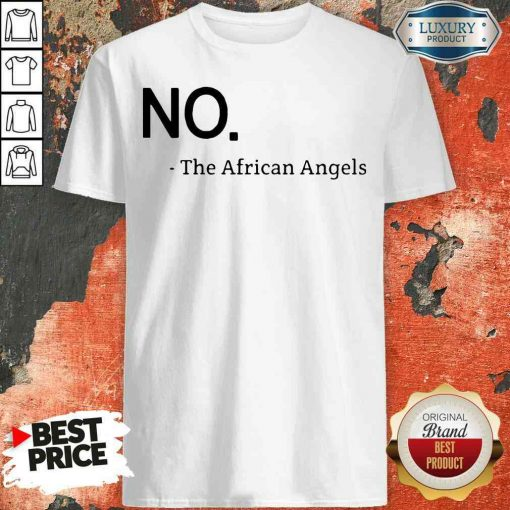 Top No The African Angels Shirt-Design By Soyatees.com