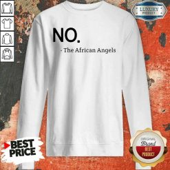Top No The African Angels Sweatshirt-Design By Soyatees.com