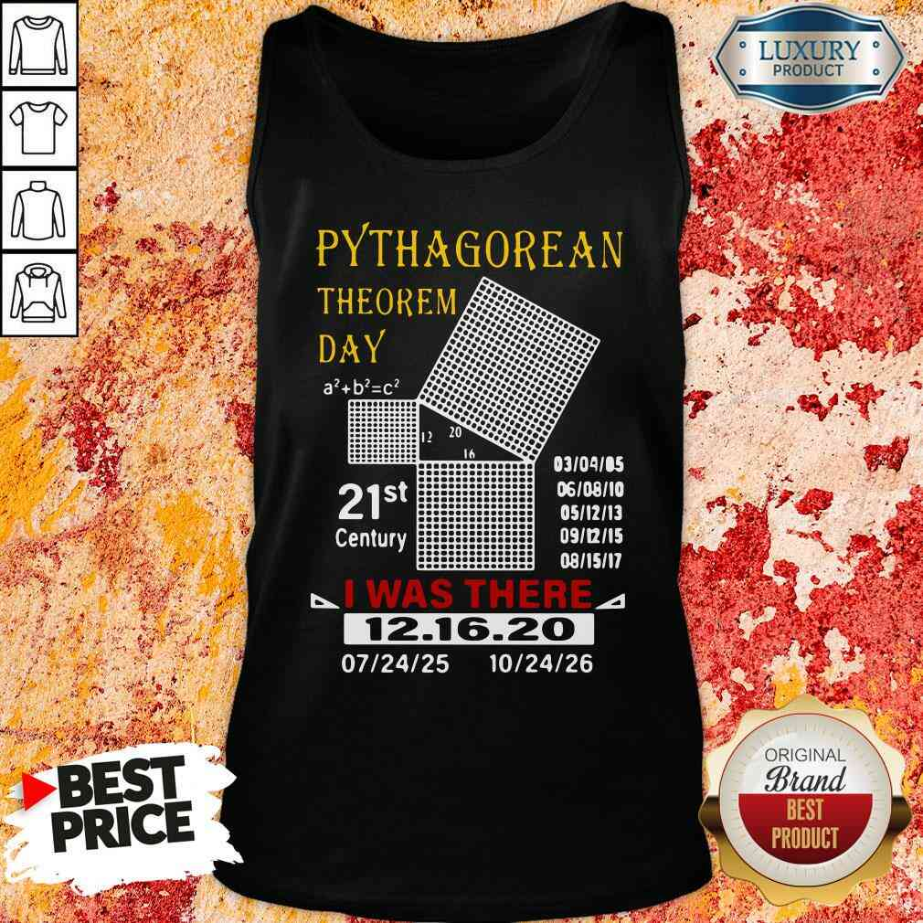 Top Pythagorean Theorem Day 21St Century I Was There 12 16 20 Tank Top-Design By Soyatees.com