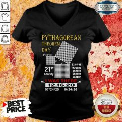 Top Pythagorean Theorem Day 21St Century I Was There 12 16 20 v-neck-Design By Soyatees.com