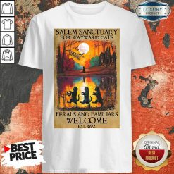 Top Salem Sanctuary For Wayward Cats Ferals And Familiars Welcome Est 1692 Shirt-Design By Soyatees.com