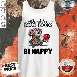 Top Tea Read Books Be Happy Tank Top-Design By Soyatees.com