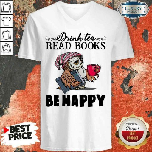 Top Tea Read Books Be Happy V-neck-Design By Soyatees.com