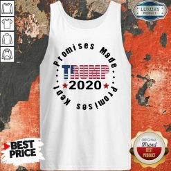 Trump 2020 Promises Made Promises Kept Tank Top-Design By Soyatees.com
