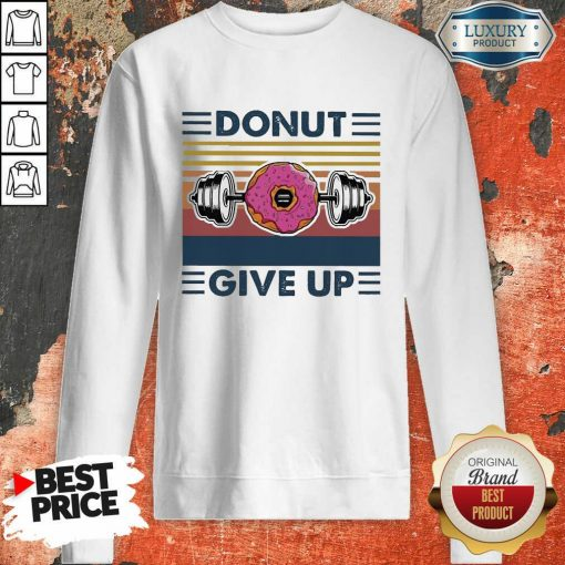 Don'T Give Up Vintage Sweatshirt-Design By Soyatees.com