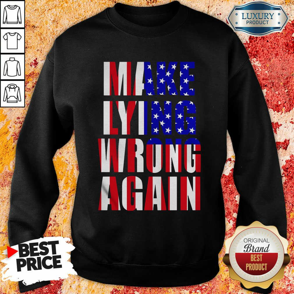 Make Lying Wrong Again American Flag Sweatshirt-Design By Soyatees.com