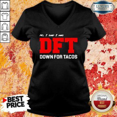 No I Said I Was Dft V-neck-Design By Soyatees.com