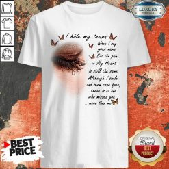 I Hide My Tears When I Say Your Name But The Pain In My Heart Shirt - Design By Viewtees.com
