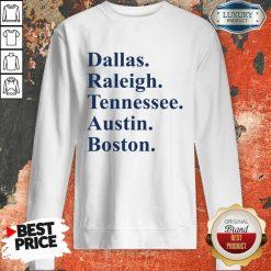 Dallas Raleigh Tennessee Austin Boston Sweatshirt-Design By Soyatees.com