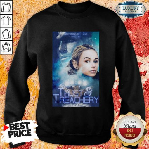 Trust And Treachery Sweatshirt-Design By Soyatees.com