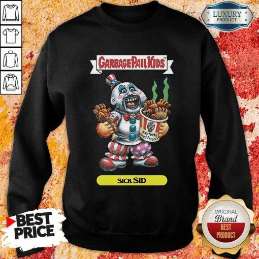 Captain Spaulding Garbage Pail Kids Sick Sid Sweatshirt-Design By Soyatees.com