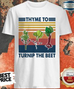 Gardening Thyme To Turnip The Beet Vintage Retro Shirt - Desisn By Soyatees.com