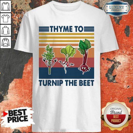Gardening Thyme To Turnip The Beet Vintage Retro Shirt - Desisn By Soyatees.com