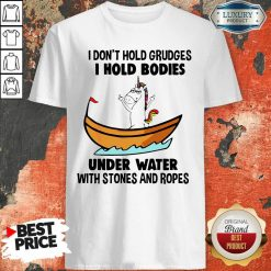 I Don'T Hold Grudges I Hold Bodies Under Water With Stones And Ropes Unicorn Shirt-Design By Soyatees.com