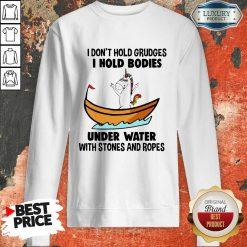 I Don'T Hold Grudges I Hold Bodies Under Water With Stones And Ropes Unicorn Sweatshirt-Design By Soyatees.com
