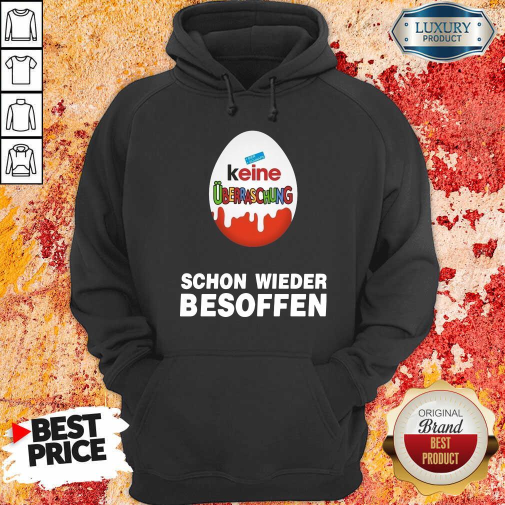 Keine Überraschung Schon Wieder Besoffen Hoodie-Design By Soyatees.com