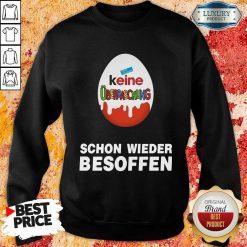 Keine Überraschung Schon Wieder Besoffen Sweatshirt-Design By Soyatees.com