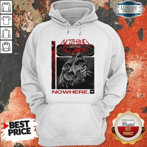 Good Nothing Nowhere Merch Hoodie - Desisn By Soyatees.com