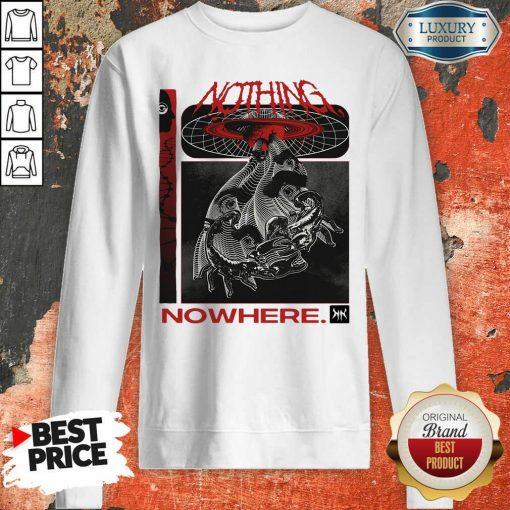 Good Nothing Nowhere Merch Sweatshirt - Desisn By Soyatees.com