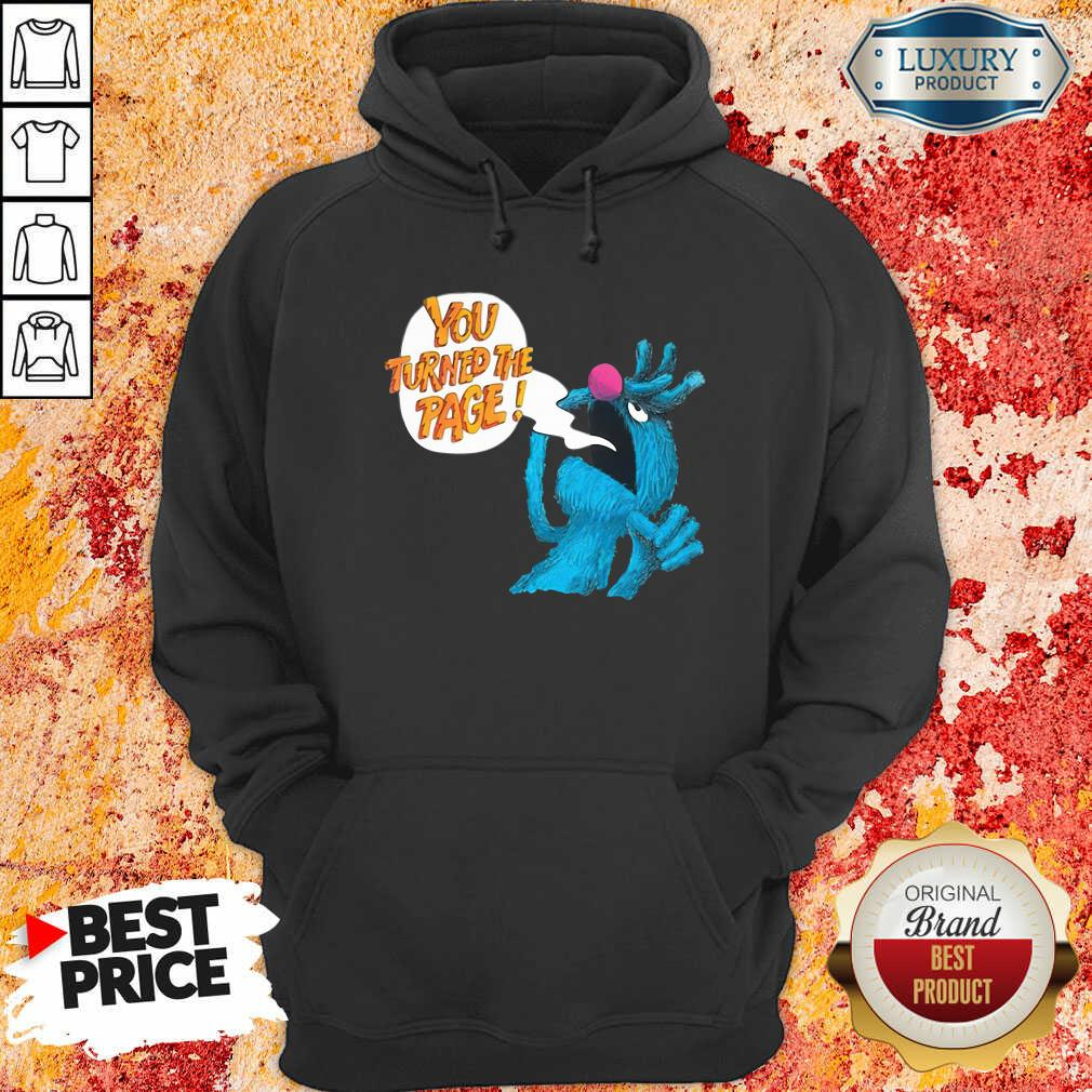 Puppet Monster You Turned The Page Hoodie - Desisn By Soyatees.com