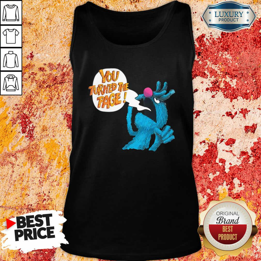 Puppet Monster You Turned The Page Tank Top - Desisn By Soyatees.com