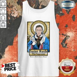 Ruth Bader Ginsburg Saint Ruth The Supreme Better A Bitch Than A Mouse Tank Top-Design By Soyatees.com