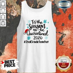 Tis' The Season To Be Quarantined 2020 2Nd Grade Teacher Merry Christmas Tank Top-Design By Soyatees.com