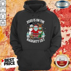 2020 Is On The Naughty List Santa And Friends Wearing Mask Christmas Hoodie-Design By Soyatees.com