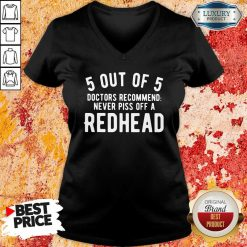 5 Out Of 5 Doctors Recommend Piss Off Redhead ShirtPiss Off Redhead V-neck-Design By Soyatees.com
