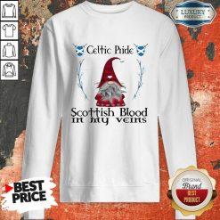 Gnomes Celtic Pride Scottish Blood In My Veins Sweatshirt-Design By Soyatees.com