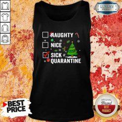 Happy Naughty Nice Sick Of Quarantine 2020 Christmas Tank Top-Design By Soyatees.com