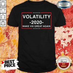 Volatility 2020 Make Vix Great Again Shirt-Design By Soyatees.com