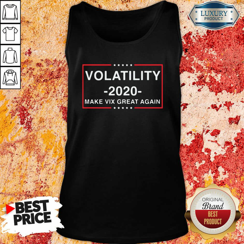 Volatility 2020 Make Vix Great Again Tank Top-Design By Soyatees.com