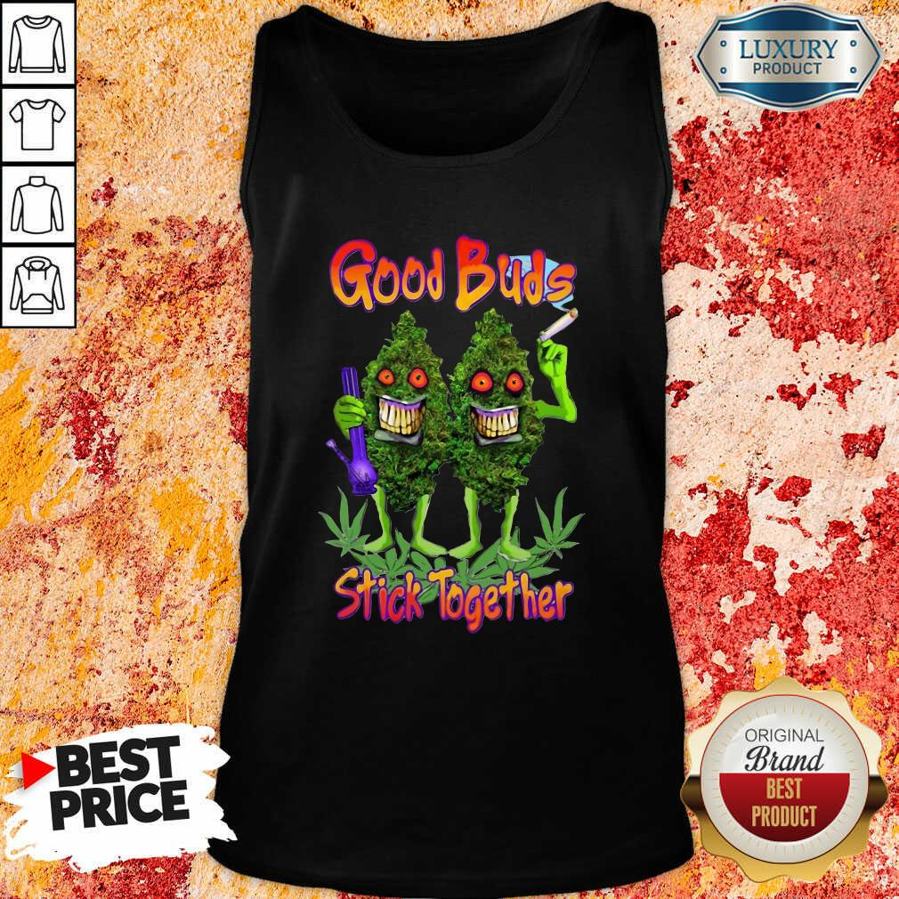Weed Cannabis Good Buds Stick Together Tank Top-Design By Soyatees.com