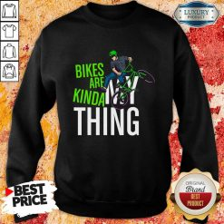 Bikes Are Kinda My Thing Cyclist Students Sweatshirt-Design By Soyatees.com