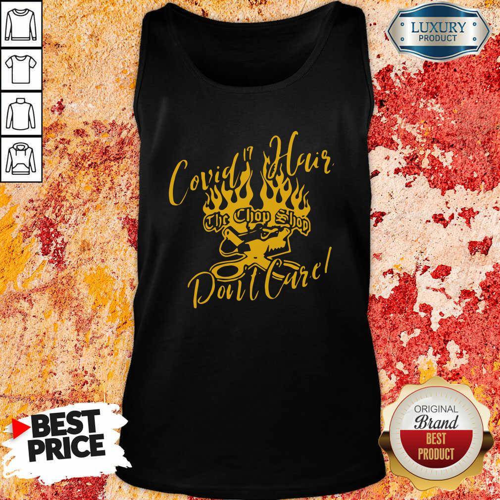 Covid 19 Hair The Chop Shop Don'T Care Tank Top-Design By Soyatees.com