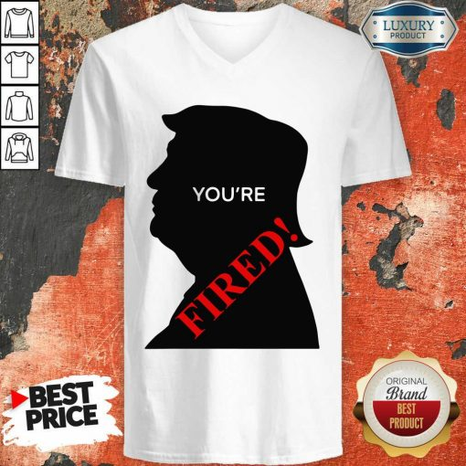 Donald Trump You'Re Fired Presidential Election V-neck-Design By Soyatees.com