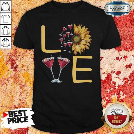 Love Sunflower Wine Shirt - Desisn By Soyatees.com