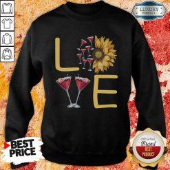 Love Sunflower Wine Sweatshirt - Desisn By Soyatees.com